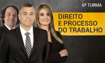 DIREITO E PROCESSO DO TRABALHO