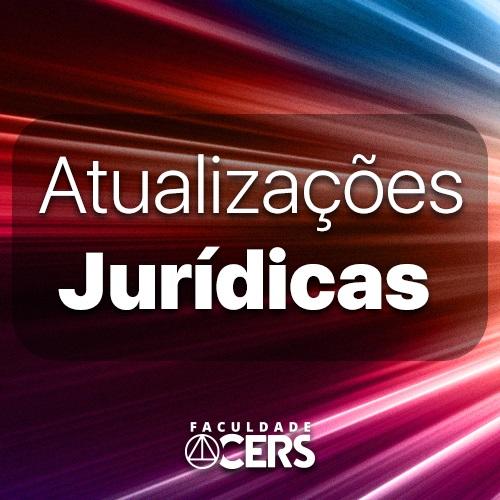 Atualizações Jurídicas Relevantes - Maio 2021 -Vol I